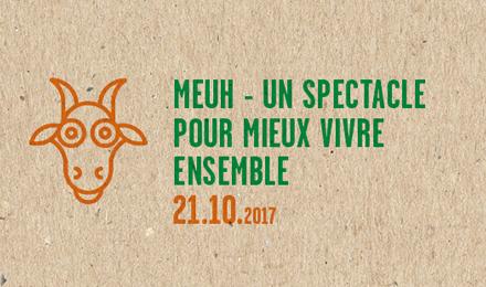 Meuh - un spectacle pour mieux vivre ensemble @ Neimënster | Luxembourg | District de Luxembourg | Luxembourg