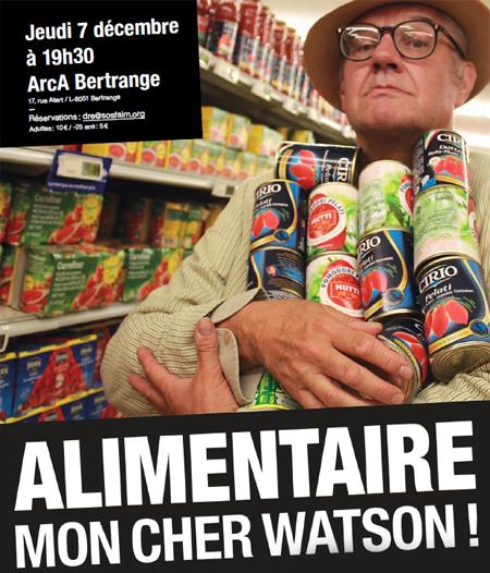 Alimentaire, mon cher Watson ! @ ArcA Bertrange | Bertrange | District de Luxembourg | Luxembourg