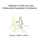 Repères et Outils Nr.1 : pour des Partenariats équitables et solidaires
